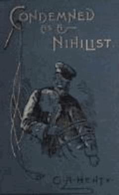 Condemned as a Nihilist - G. A. Henty - ebook