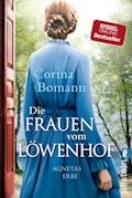 Die Frauen vom Löwenhof - Agnetas Erbe - Corina Bomann - E-Book