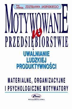 Motywowanie w przedsiębiorstwie - Zdzisław Jasiński - ebook