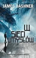 W sieci umysłów - James Dashner - ebook