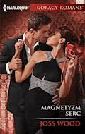 Magnetyzm serc - Joss Wood - ebook