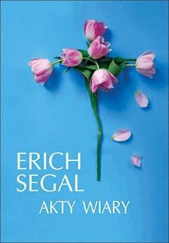 Akty wiary - Erich Segal - ebook