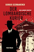 Der lombardische Kurier - Giorgio Scerbanenco - E-Book