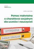 Pomoc materialna o charakterze socjalnym  dla uczniów i nauczycieli - Leszek Jaworski - ebook