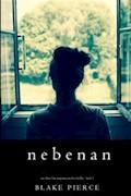 Nebenan (Ein Chloe Fine Suspense Psycho-Thriller - Buch 1) - Blake Pierce - E-Book