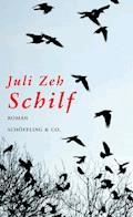 Schilf - Juli Zeh - E-Book