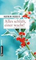 Alles schläft, einer wacht! - Katrin Rodeit - E-Book