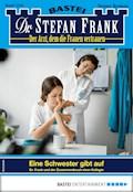 Dr. Stefan Frank 2504 - Arztroman - Stefan Frank - E-Book