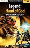 "Legend: Hand of God - poradnik do gry - Adrian ""SaintAdrian"" Stolarczyk - ebook"