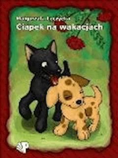 Ciapek na wakacjach - Małgorzata Leczycka - ebook