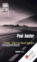 Disappearances - Vom Verschwinden - Paul Auster - E-Book