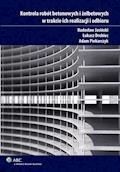 Kontrola robót betonowych i żelbetowych w trakcie ich realizacji i odbioru - Radosław Jasiński, Adam Piekarczyk, Łukasz Drobiec - ebook
