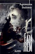 Faza REM - Agnieszka Sudomir - ebook + audiobook