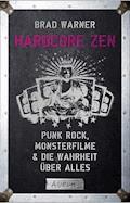 Hardcore Zen - Brad Warner - E-Book