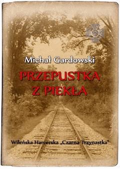 Przepustka z piekła - Michał Gardowski - ebook