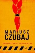 Dziewczynka z zapalniczką - Mariusz Czubaj - ebook