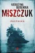Pustułka - Katarzyna Berenika Miszczuk - ebook