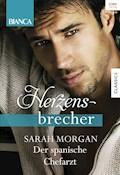 Der spanische Chefarzt - Sarah Morgan - E-Book