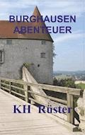 Burghausen Abenteuer - Karl-Heinz Rüster - E-Book