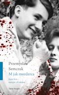 M jak morderca - Przemysław Semczuk - ebook