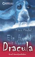 Ein Hund mit Namen Dracula - Klaus Möckel - E-Book