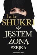 Jestem żoną szejka - Laila Shukri - ebook + audiobook