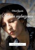 Sztuka wybaczania - Marta Grzebuła - ebook