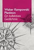 Plankton - Walter Kempowski - E-Book