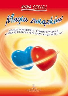 Magia związków - Anna Czelej - ebook