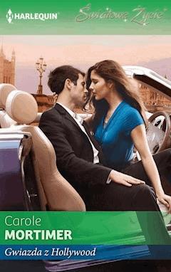 Gwiazda z Hollywood - Carole Mortimer - ebook