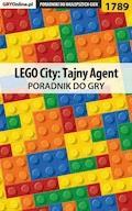 """LEGO City: Tajny Agent - poradnik do gry - Patrick """"Yxu"""" Homa - ebook"""