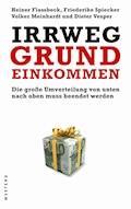 Irrweg Grundeinkommen - Heiner Flassbeck - E-Book