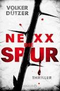 NEXX: Die Spur - Volker Dützer - E-Book