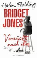Bridget Jones - Verrückt nach ihm - Helen Fielding - E-Book