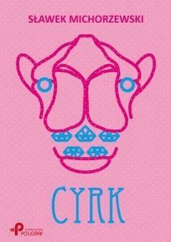 Cyrk - Sławek Michorzewski - ebook