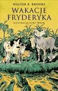 Wakacje Fryderyka - Walter R. Brooks - ebook