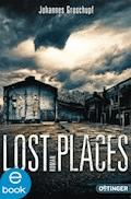 Lost Places - Johannes Groschupf - E-Book