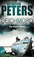 Deichmord - Katharina Peters - E-Book