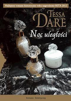 Noc uległości - Tessa Dare - ebook