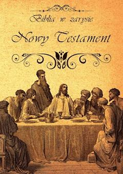 Biblia w zarysie. Nowy Testament - Opracowanie zbiorowe - ebook
