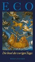 Die Insel des vorigen Tages - Umberto Eco - E-Book