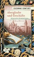Aberglaube und Geschäfte - Susanne Gantert - E-Book