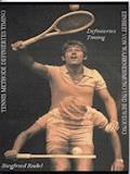 Tennismethode - Definiertes Timing - Siegfried Rudel - E-Book
