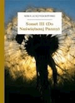 Sonet III (Do Naświętszej Panny) - Sęp Szarzyński, Mikołaj - ebook