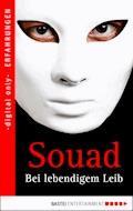 Bei lebendigem Leib - Souad - E-Book