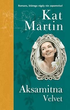 Aksamitna Velvet - Kat Martin - ebook
