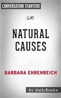 Natural Causes: by Barbara Ehrenreich | Conversation Starters - Daily Books - E-Book
