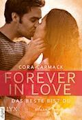 Forever in Love - Das Beste bist du - Cora Carmack - E-Book