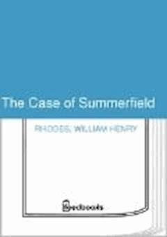 The Case of Summerfield - William Henry Rhodes - ebook