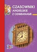 Czasowniki angielskie z odmianami - Katarzyna Kłobukowska - ebook